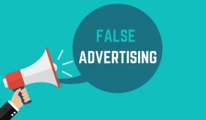 HOW TO DEAL WITH FALSE ADVERTISING